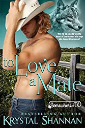 To Love A Mate (A Western Shapeshifter Werewolf Romance): Somewhere, TX (VonBrandt Family Book 2)