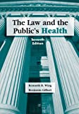 img - for The Law and the Public's Health book / textbook / text book