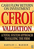 img - for CFROI Valuation by Bartley J. Madden (1999-03-22) book / textbook / text book