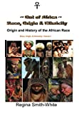 img - for Out Of Africa: Race, Origin and Ethnicity: Origin and History of the African Race book / textbook / text book