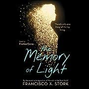 The Memory of Light por Francisco X. Stork