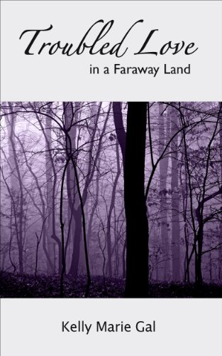 Troubled Love in a Faraway Land (A Young Adult Short Story Collection)