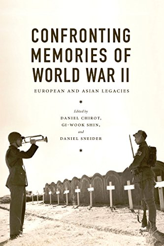 Confronting Memories of World War II: European and Asian Legacies (Jackson School Publications in International Studies)