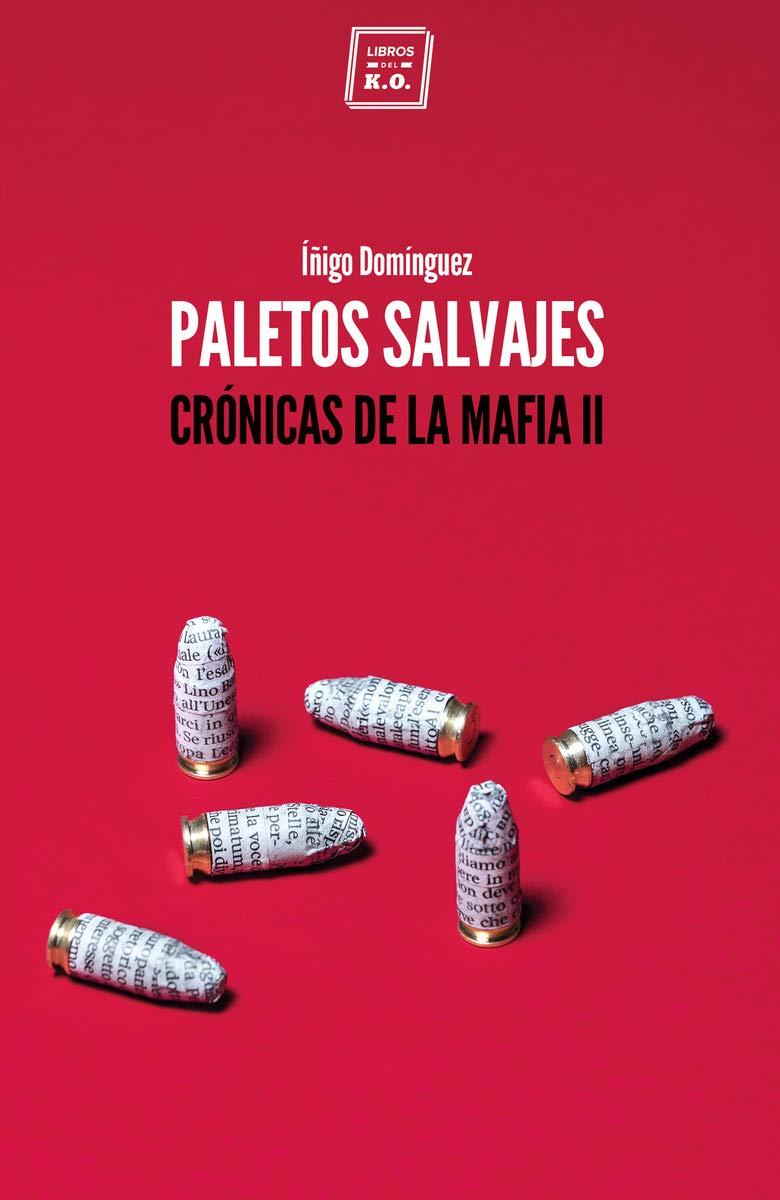 Paletos salvajes: Crónicas de la mafia II