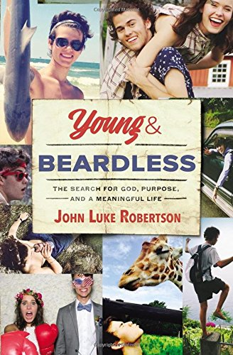 Young and Beardless: The Search for God, Purpose, and a Meaningful Life PDF