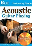 Acoustic Guitar Playing: Preliminary Grade (Rgt Guitar Lessons)