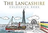 The Lancashire Colouring Book: Past & Present