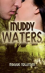 Muddy Waters (A Mossy Bog Book Book 1)