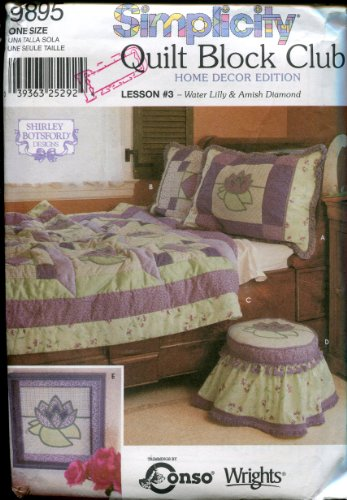 Simplicity Quilt Block Club Lesson #3 Home Decor Pattern 9895 ~ Water Lily & Amish Diamond