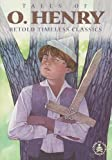 img - for Tales of O. Henry (Retold Timeless Classics) book / textbook / text book