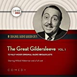 The Great Gildersleeve, Volume 1 (Hollywood 360 - Classic Radio Collection)(Audio Theater)