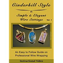 Cinderhill Style, Elegant and Simple Wire Settings