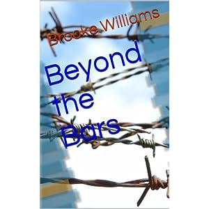 Beyond the Bars