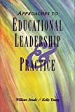Approaches to Educational Leadership and Practice, , 1550593463