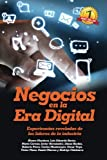img - for Negocios En La Era Digital: Experiencias Reveladas De Los Lideres De La Industria (Spanish Edition) book / textbook / text book