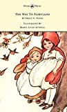img - for The Way To Fairyland Illustrated by Mable Lucie Attwell book / textbook / text book