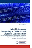 Hybrid Intensional Computing in Gipsy, Serguei Mokhov, 3838311981
