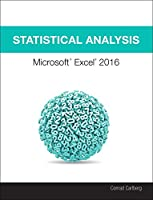 Statistical Analysis: Microsoft Excel 2016 Front Cover