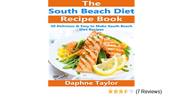 Amazon South Beach Diet Recipe Book 50 Delicious Easy South