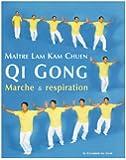 Qi Gong : Marche et respiration