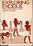 Exploring Exodus: The Heritage of Biblical Israel