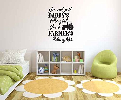 I'm Not Just Daddy's Little Girl I'm a Farmer's Daughter Vinyl Wall Decal Sticker Graphic