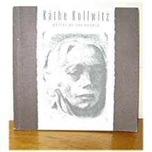 Kathe Kollwitz: Artist of the People by Fiona Griffith (1995-02-06)