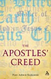 The Apostles' Creed : And Its Early Christian Context, Ashwin-Siejkowski, Piotr and Ashwin-Siejkowski, 056732821X