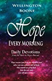 img - for Hope Every Morning: Daily Devotions from the Dare to Hope Journal book / textbook / text book