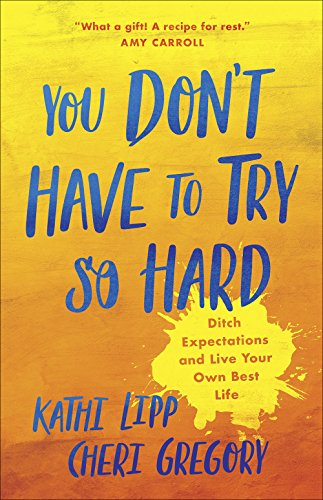 You Don't Have to Try So Hard: Ditch Expectations and Live Your Own Best - Trap Force Chaos