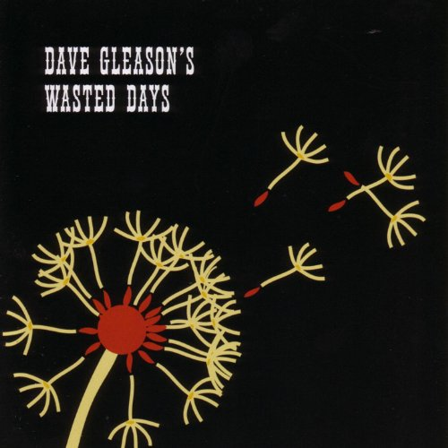 Dave Gleason's Wasted Days