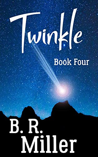 Twinkle: Book Four | Short Read (Twinkle Series 4)