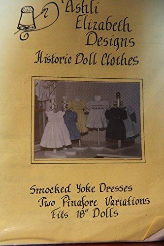- Ashli Elizabeth Designs Historic Doll Clothes - Smocked Yoke Dresses Two Pinafore Variations Fits 18