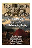 img - for The Ultimate Collection of Survivalist: 80 Tricks and Skills: Food, Shelter, Self-Defense, Bug-Out Bag: (Complete Survival Guide, Critical Survival ... Supplies, Survival Tactics, Prepping) book / textbook / text book