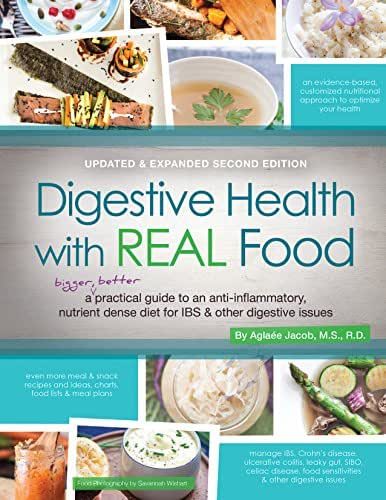 Digestive Health With REAL Food, 2nd Edition, Updated and Expanded