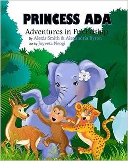 Amazon com: Princess Ada Adventures in Friendship (Princess