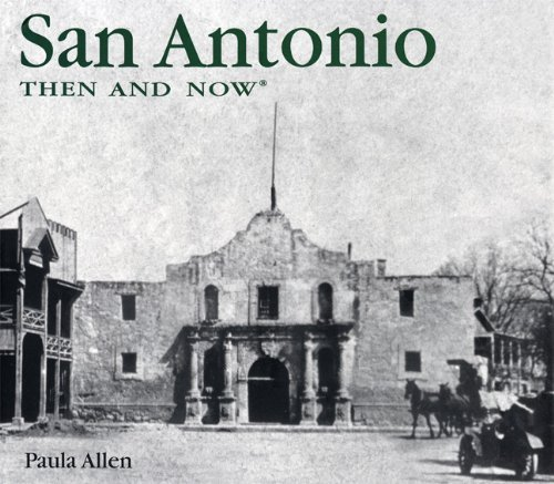 San Antonio Then and Now (Then & Now) by Paula Allen - Shopping San Antonio Mall