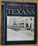 Pioneer Jewish Texans, Natalie Ornish, 0962075507