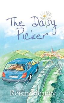 The Daisy Picker (best-selling novel) by [Meaney, Roisin]