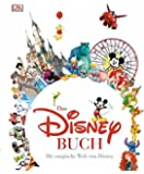 Das Disney Buch: Die magische Welt von Disney
