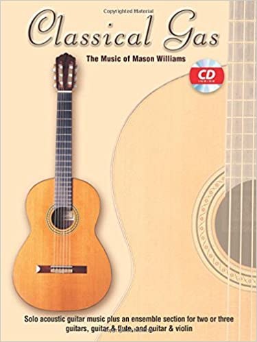 Guitar guitar tabs book : Amazon.com: Classical Gas -- The Music of Mason Williams: Guitar ...