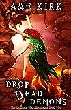 Drop Dead Demons: The Divinicus Nex Chronicles: Book 2 (Volume 2)