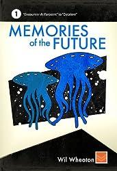 Memories of the Future - Volume 1 (English Edition)