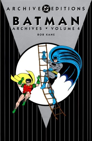 Batman - Archives, Volume 4 (Archive Editions (Graphic Novels))
