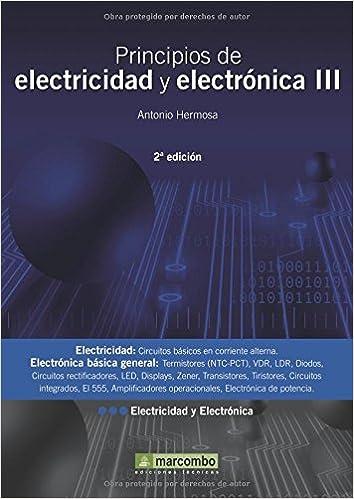 Principios de Electricidad y Electrónica III 2ªEd.: 3: Amazon.es: Antonio Hermosa Donate: Libros