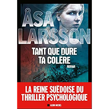 Tant que dure ta colère (French Edition)