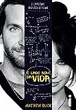 O lado bom da vida (Portuguese Edition)