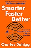 Image of Smarter Faster Better: The Secrets of Being Productive in Life and Business