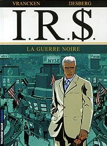 """Afficher """"IRS n° 8<br /> La guerre noire"""""""
