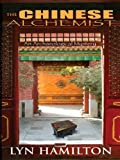 The Chinese Alchemist, Lyn Hamilton, 1597226238